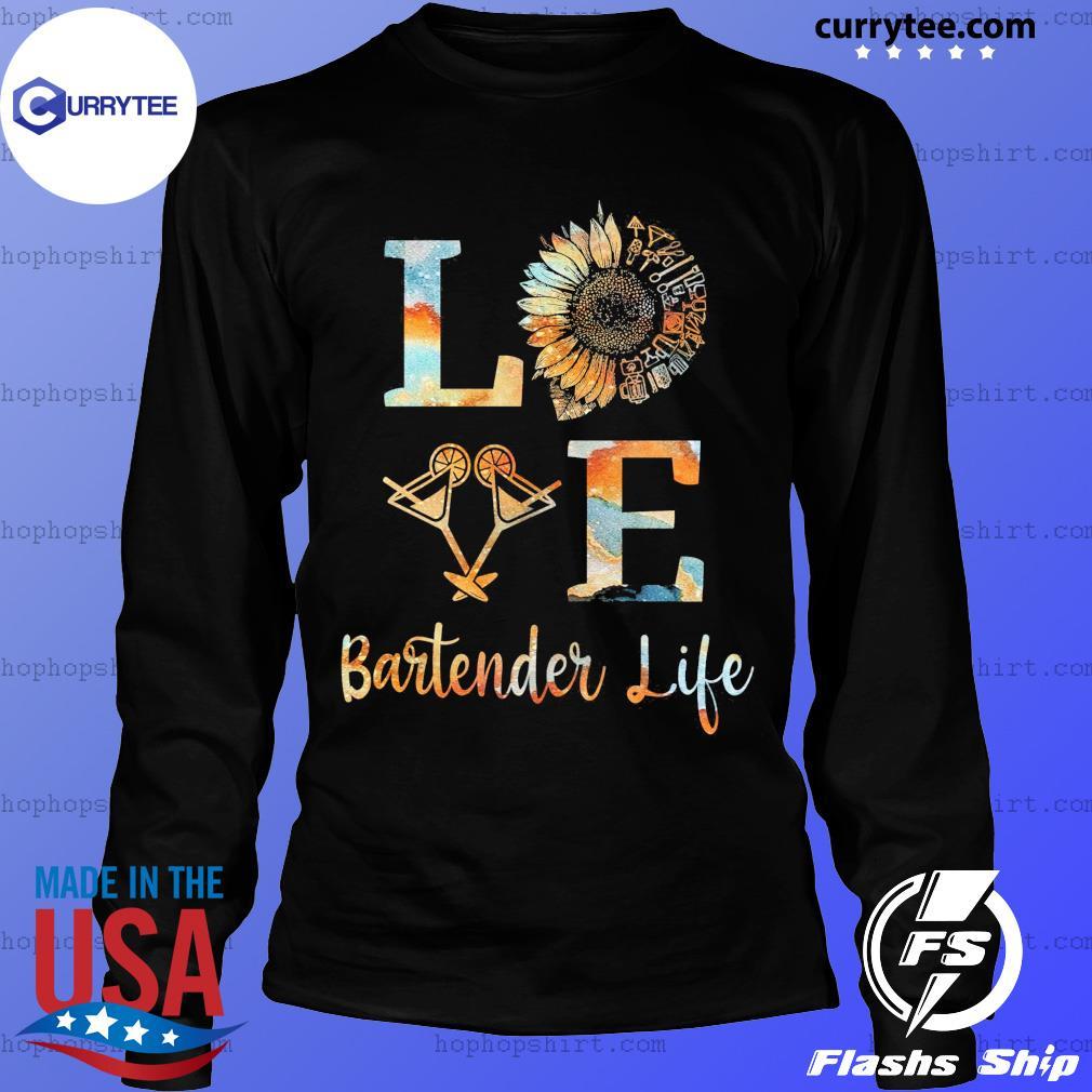 Love Bartender Life Sunflower Wine Shirt LongSleeve