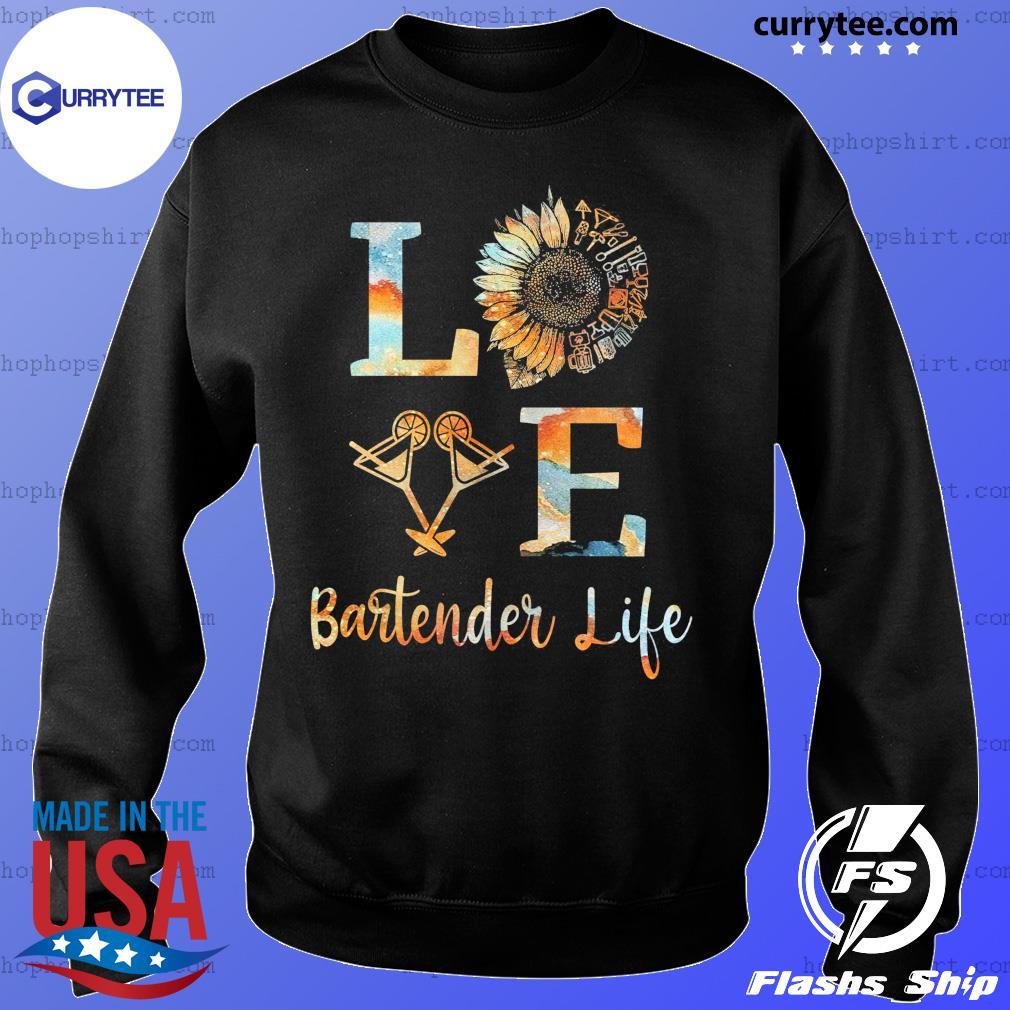 Love Bartender Life Sunflower Wine Shirt Sweater