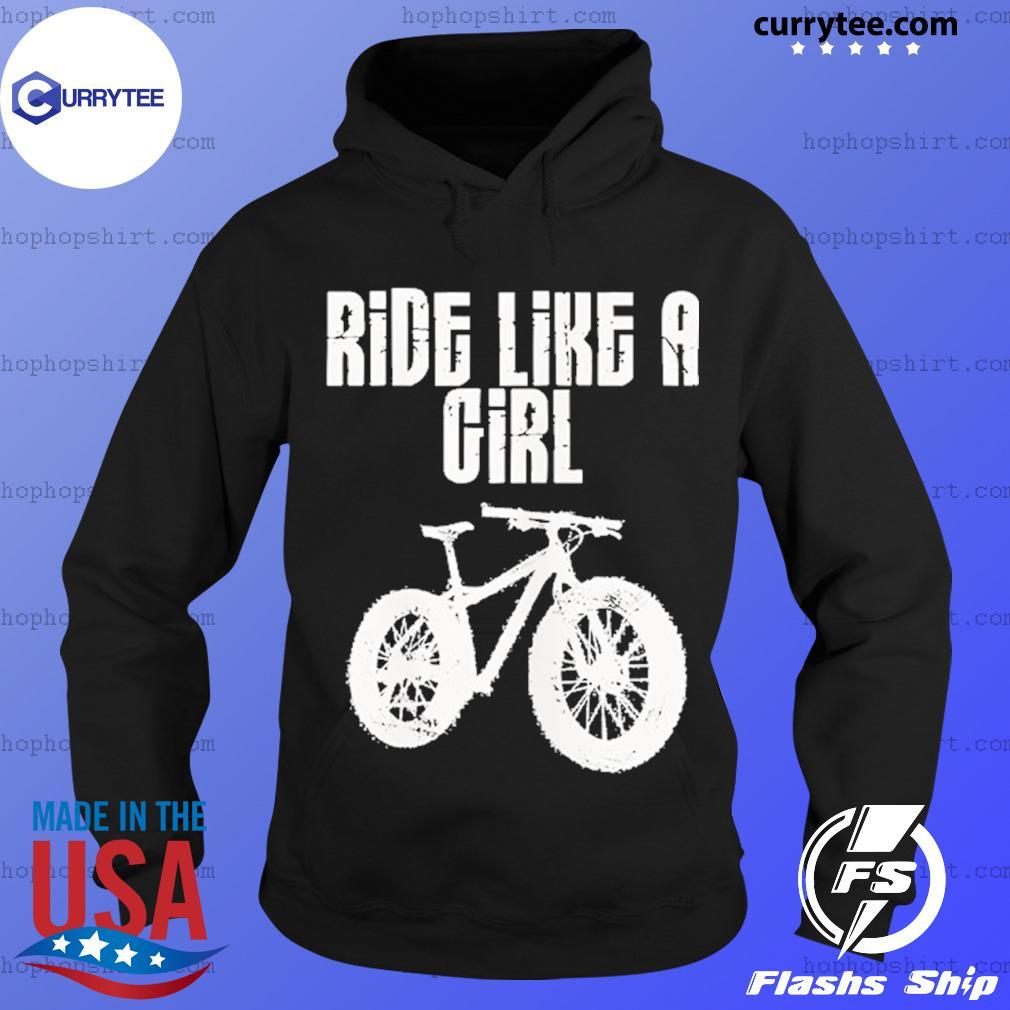 Mountain Biking Ride Like A girl T-Shirt Hoodie