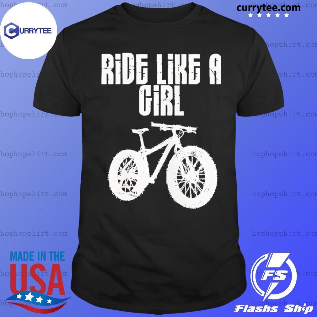 Mountain Biking Ride Like A girl T-Shirt