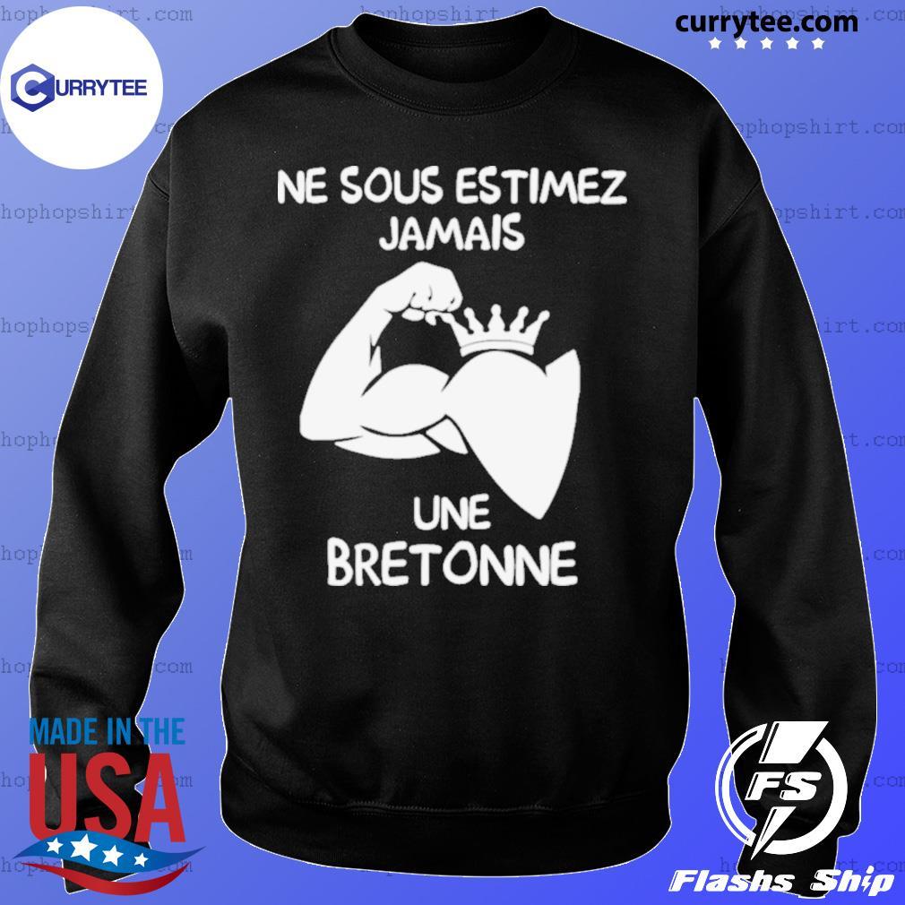 Ne Sous Estimez Jamais Une Bretonne Sweater