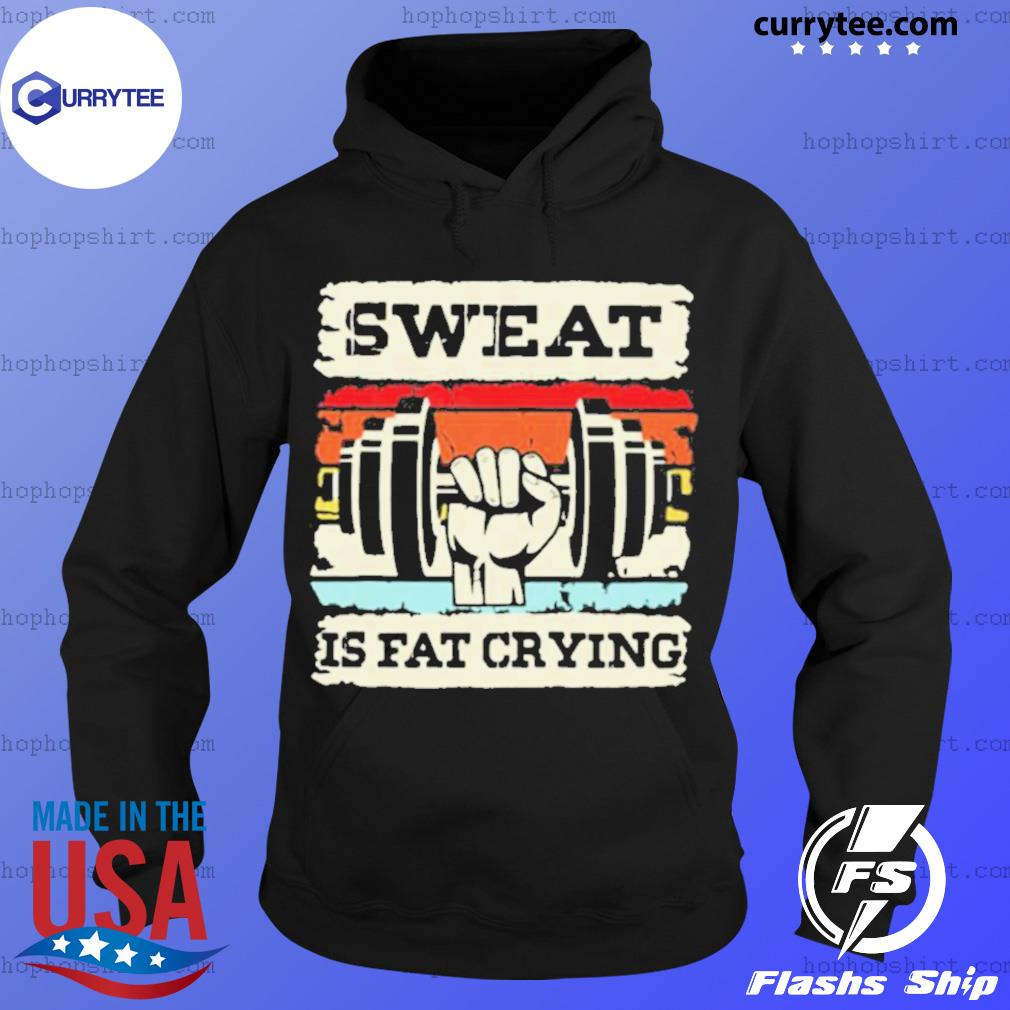 Retro Sweat Is Fat Crying Weightifling Vintage Hoodie