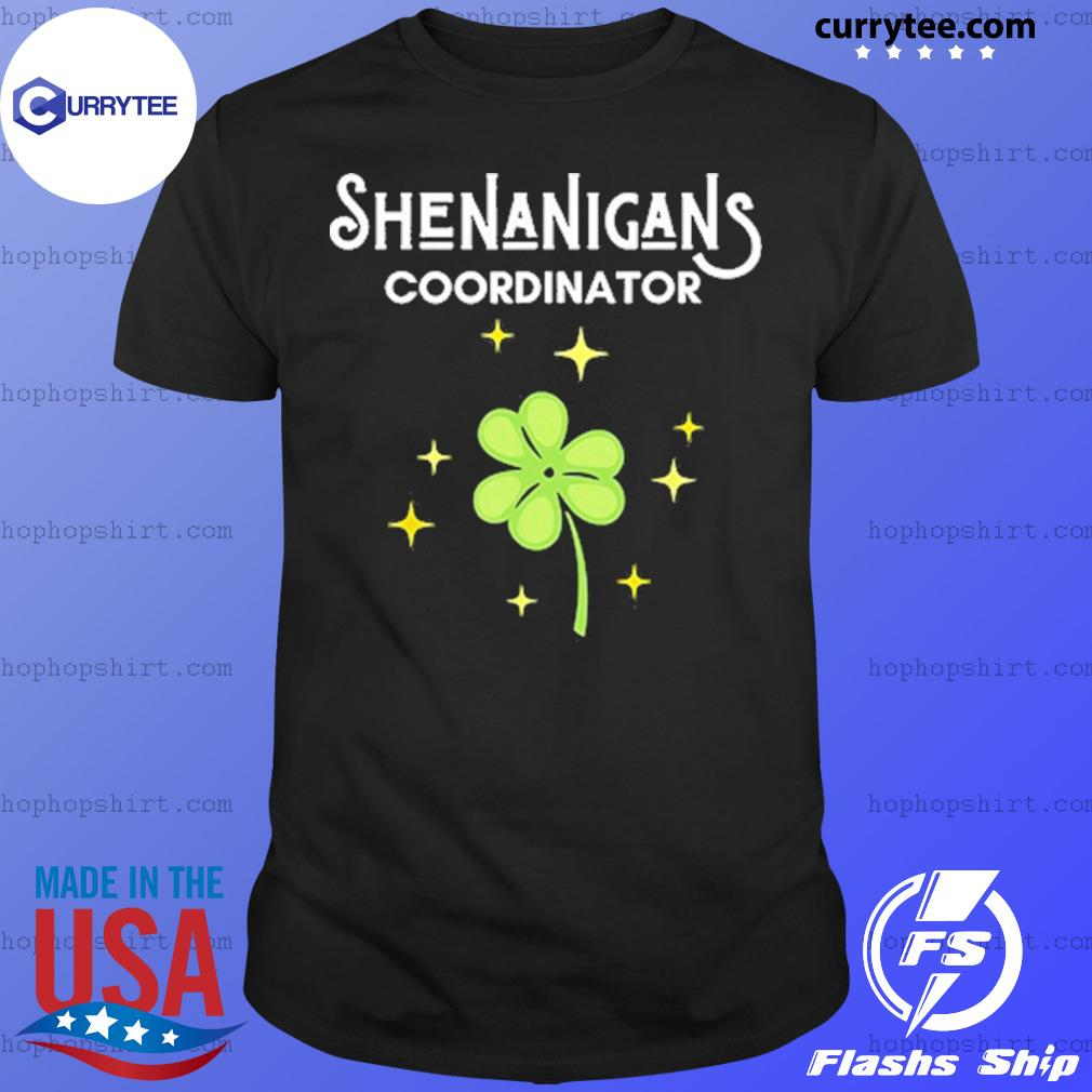 St Patrick's Day Shenanigans Coordinator T-Shirt