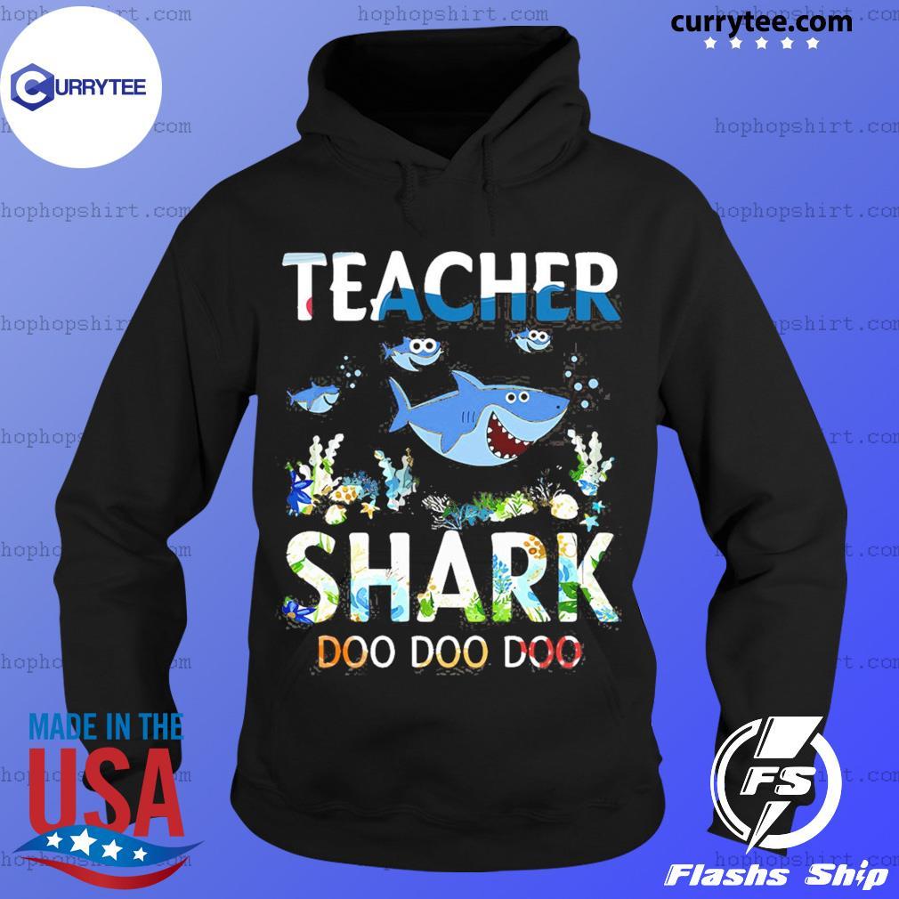 Teacher Shark Doo Doo Doo Shirt Hoodie