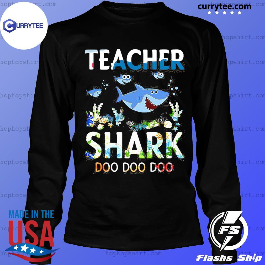 Teacher Shark Doo Doo Doo Shirt LongSleeve