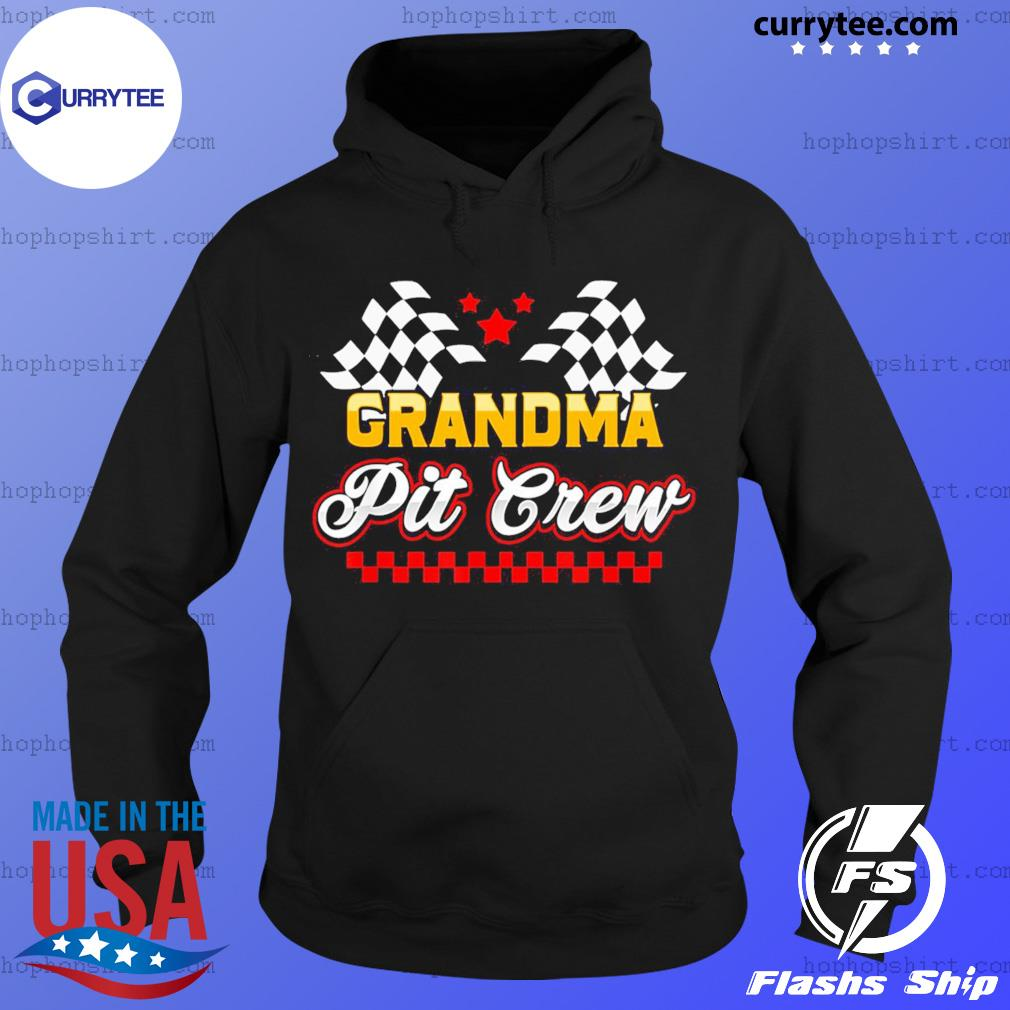 Grandma Pit Crew for Racing Party T-Shirt Hoodie