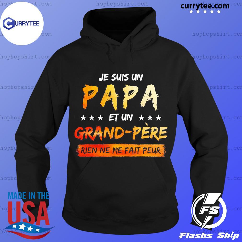 Je suis Papa Grand-Père et Grand-père rien ne me fait peur T-Shirt