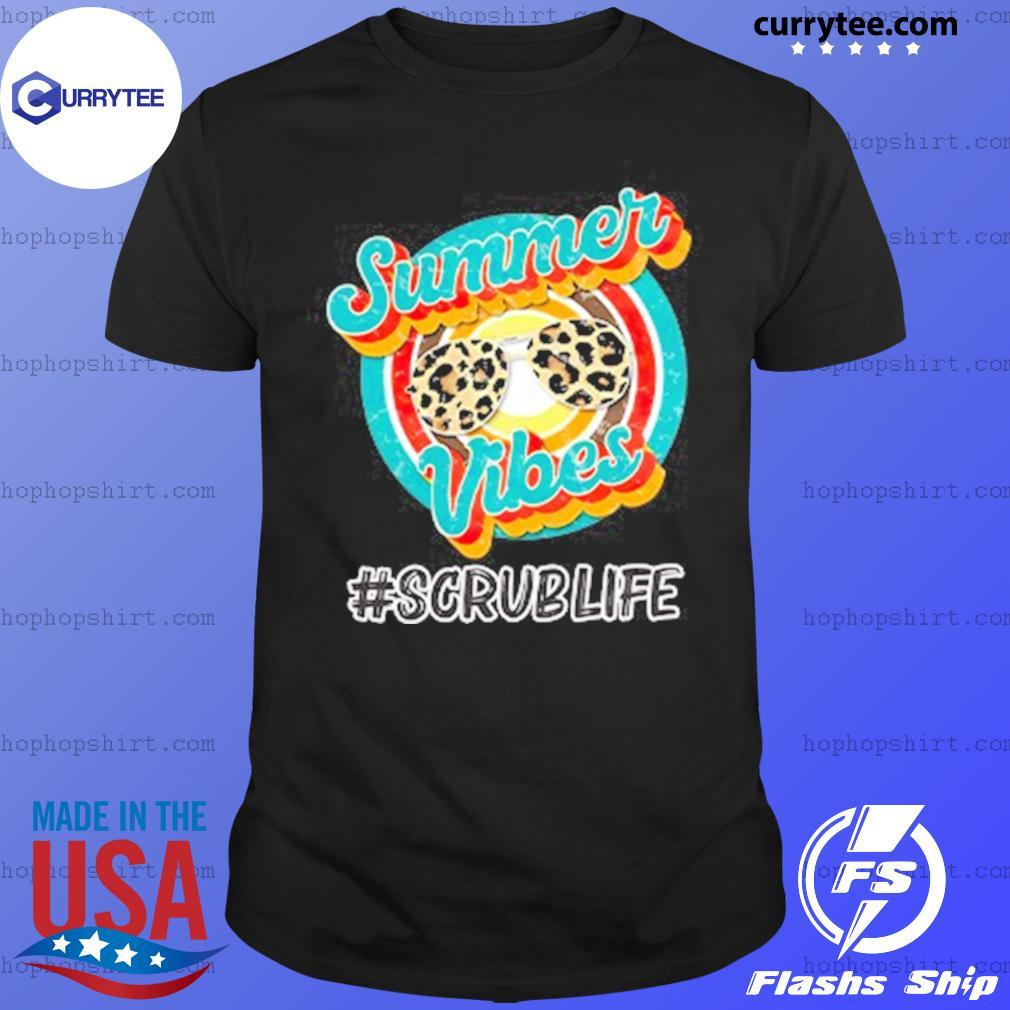 Vintage Summer Vibes Scrub Life Shirt