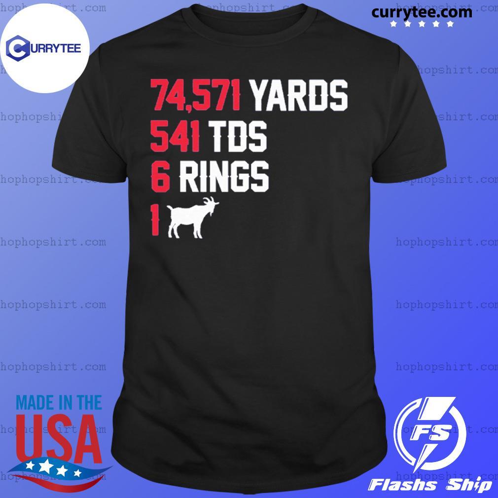 74,571 Yards 541 TDS 6 Rings 1 GOAT shirt