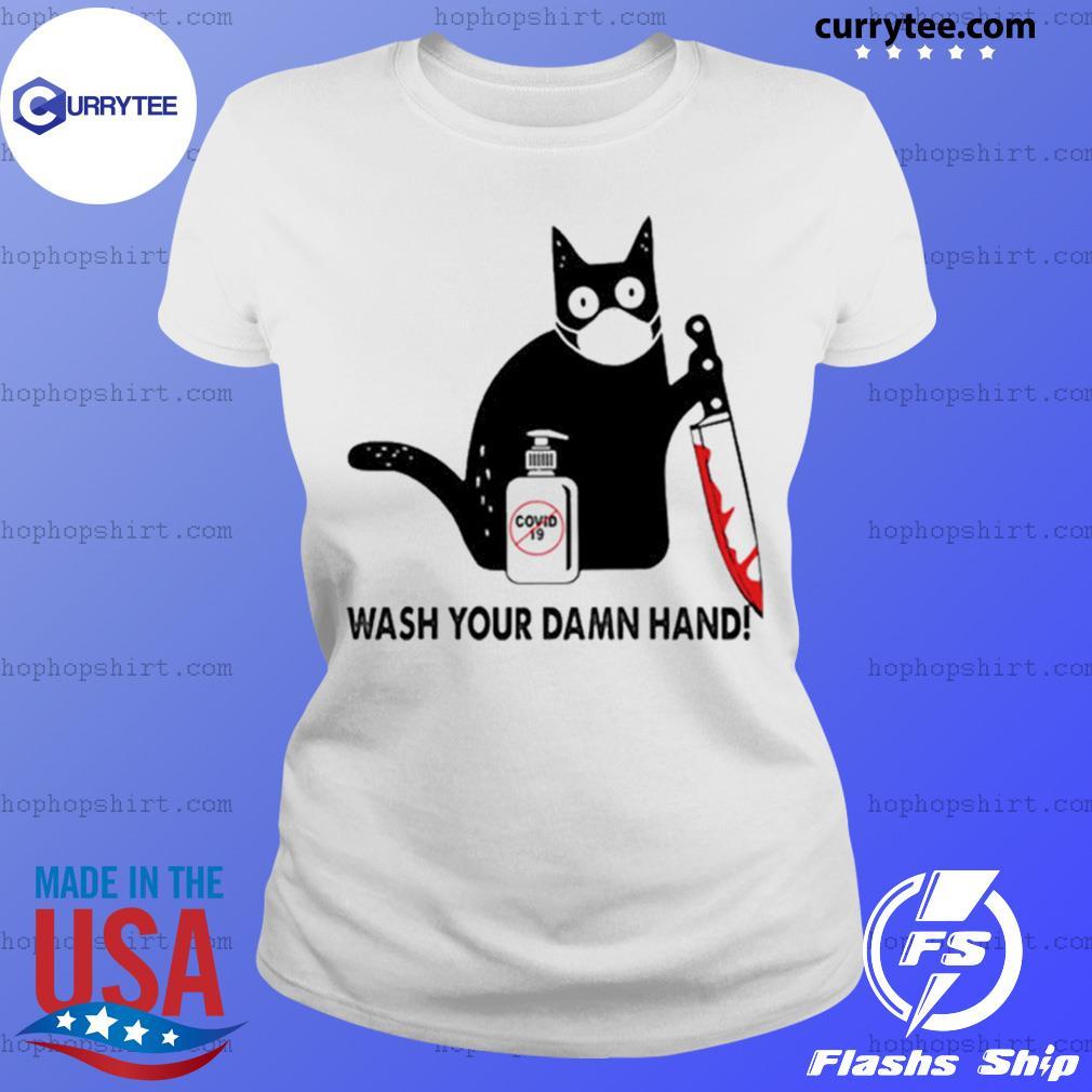 Black Cat Wash your damn hand s Ladies Tee