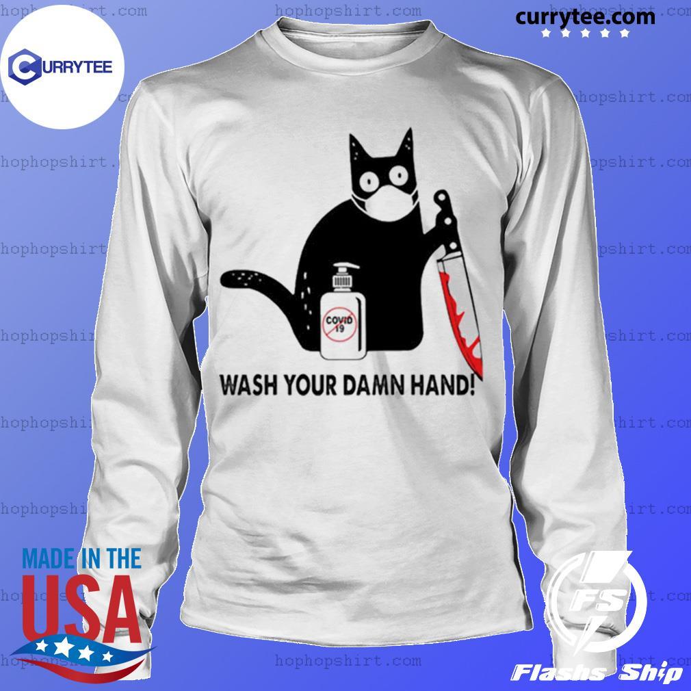 Black Cat Wash your damn hand s LongSleeve