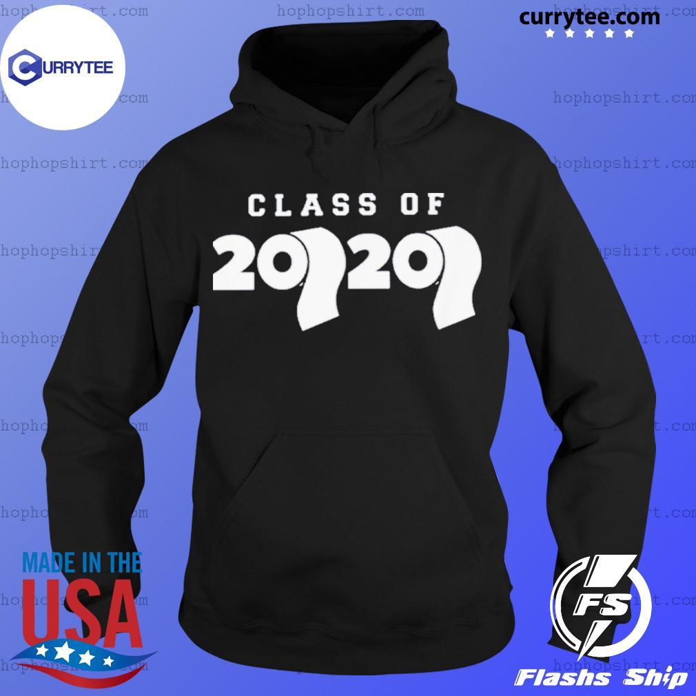 Class Of 2020 Toilet Paper Flu Virus Varsity Shirt Hoodie