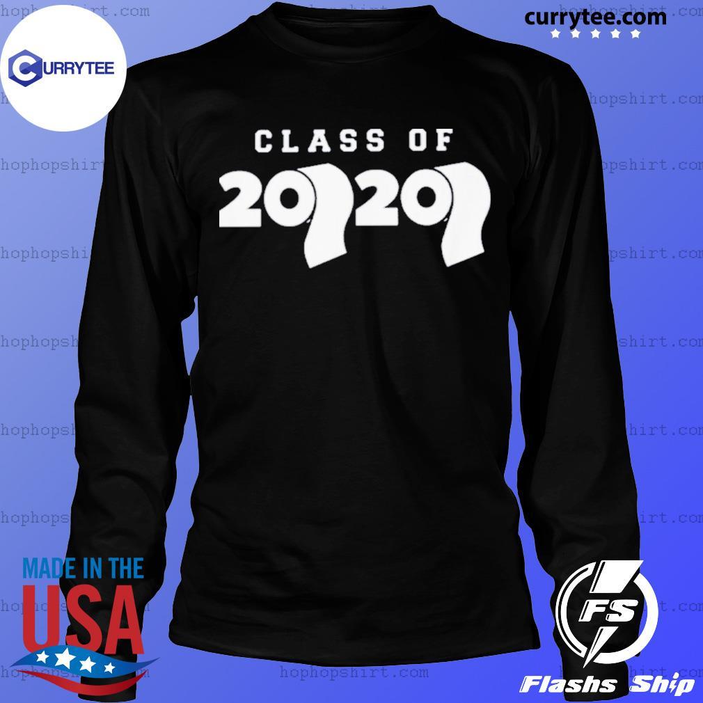 Class Of 2020 Toilet Paper Flu Virus Varsity Shirt LongSleeve