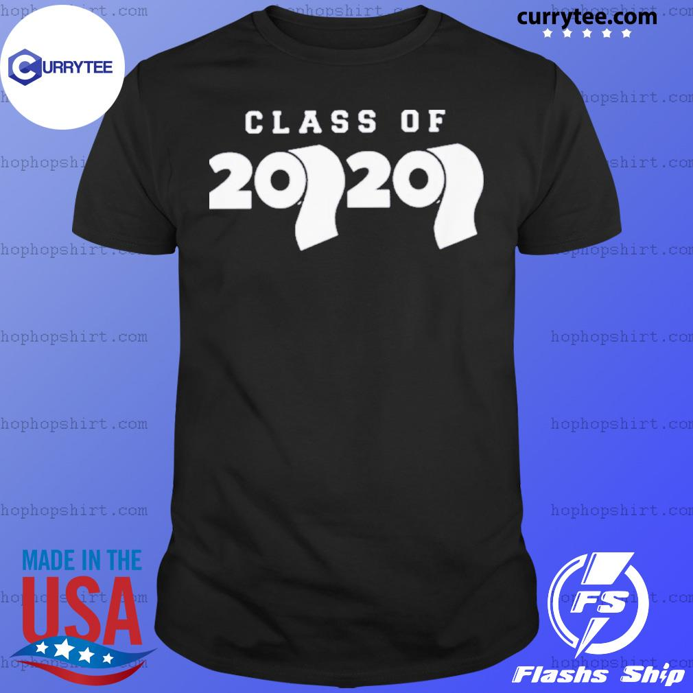 Class Of 2020 Toilet Paper Flu Virus Varsity Shirt