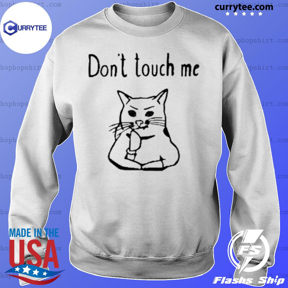 Covid-19 Cat Don't touch me s Sweater