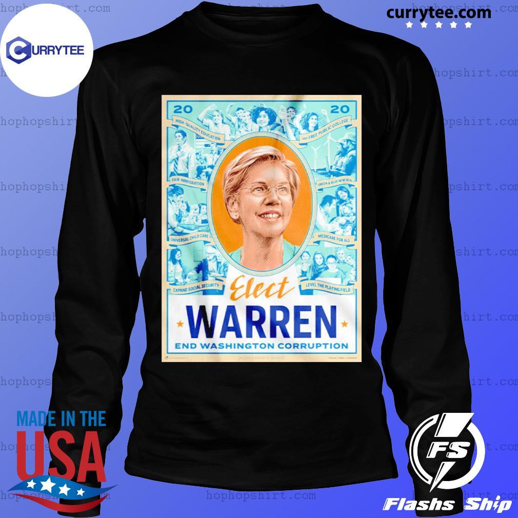 Elect Warren End Washington Corruption s LongSleeve