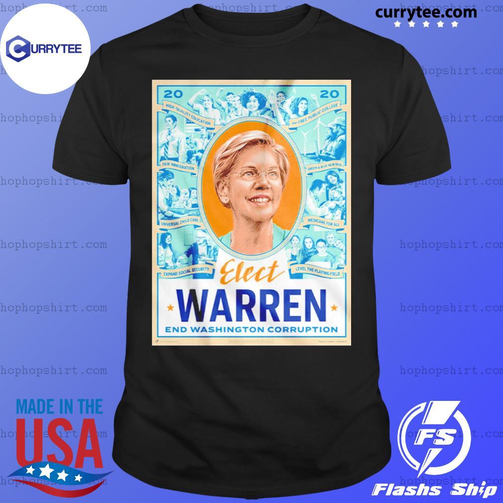 Elect Warren End Washington Corruption shirt