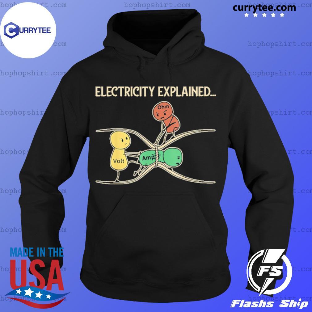 Electricity Explained Ohm Volt Ampe Physics Shirt Hoodie
