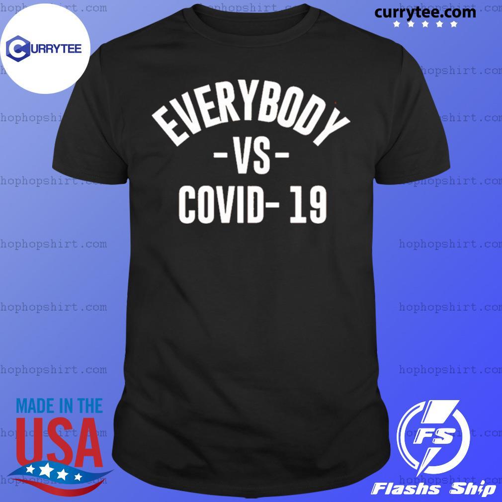 Everybody Vs Covid 19 2020 Shirt