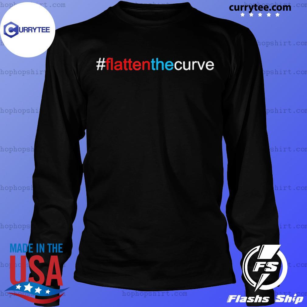 #FlattenTheCurve Flatten The Curve Virus Prevention Shirt LongSleeve