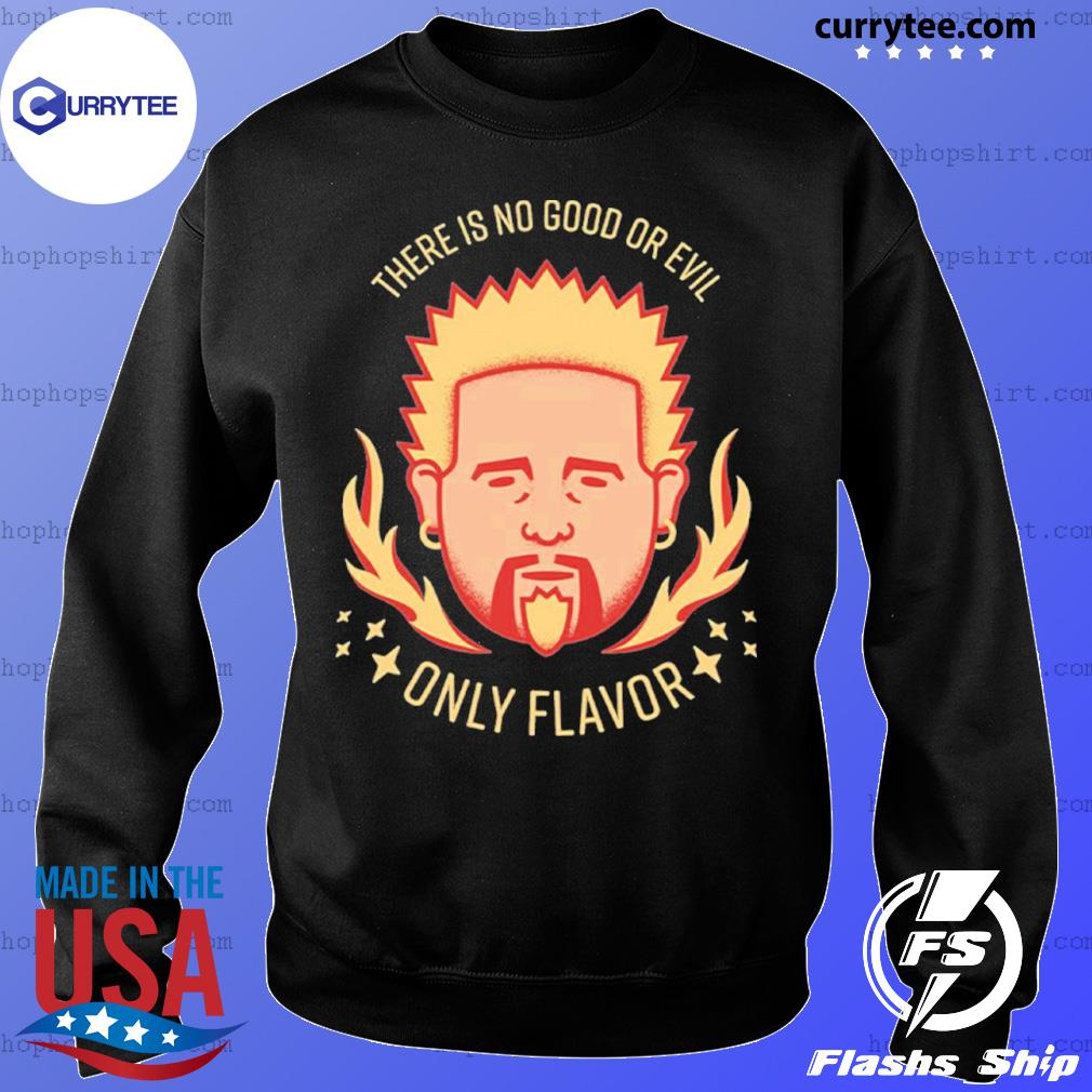 Flavor Zen There is no good or evil Only Flavor s Sweater