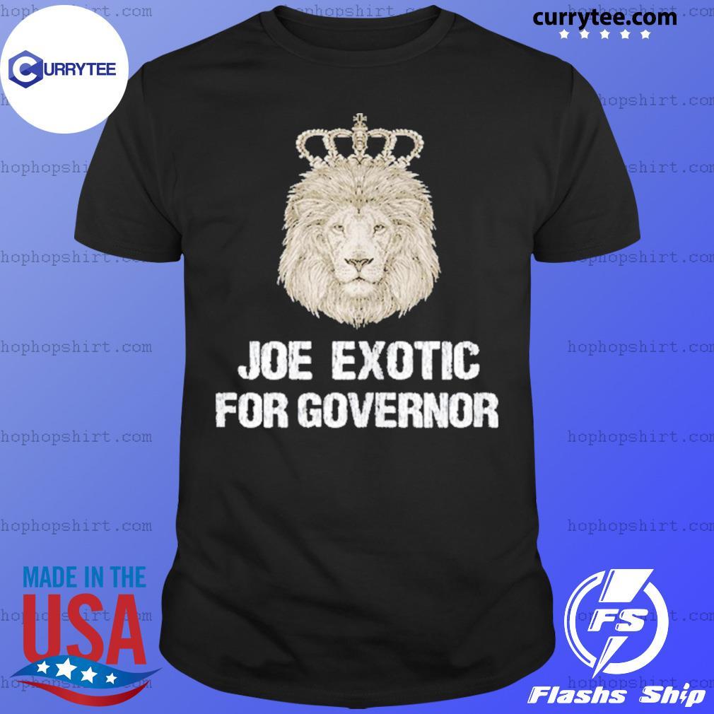 Joe Exotic For Governor Shirt