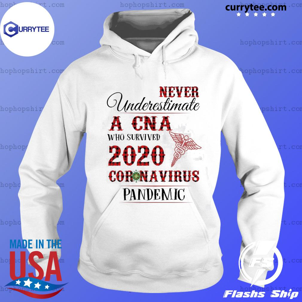 Never underestimate a cna who survived 2020 Coronavirus pandemic s Hoodie