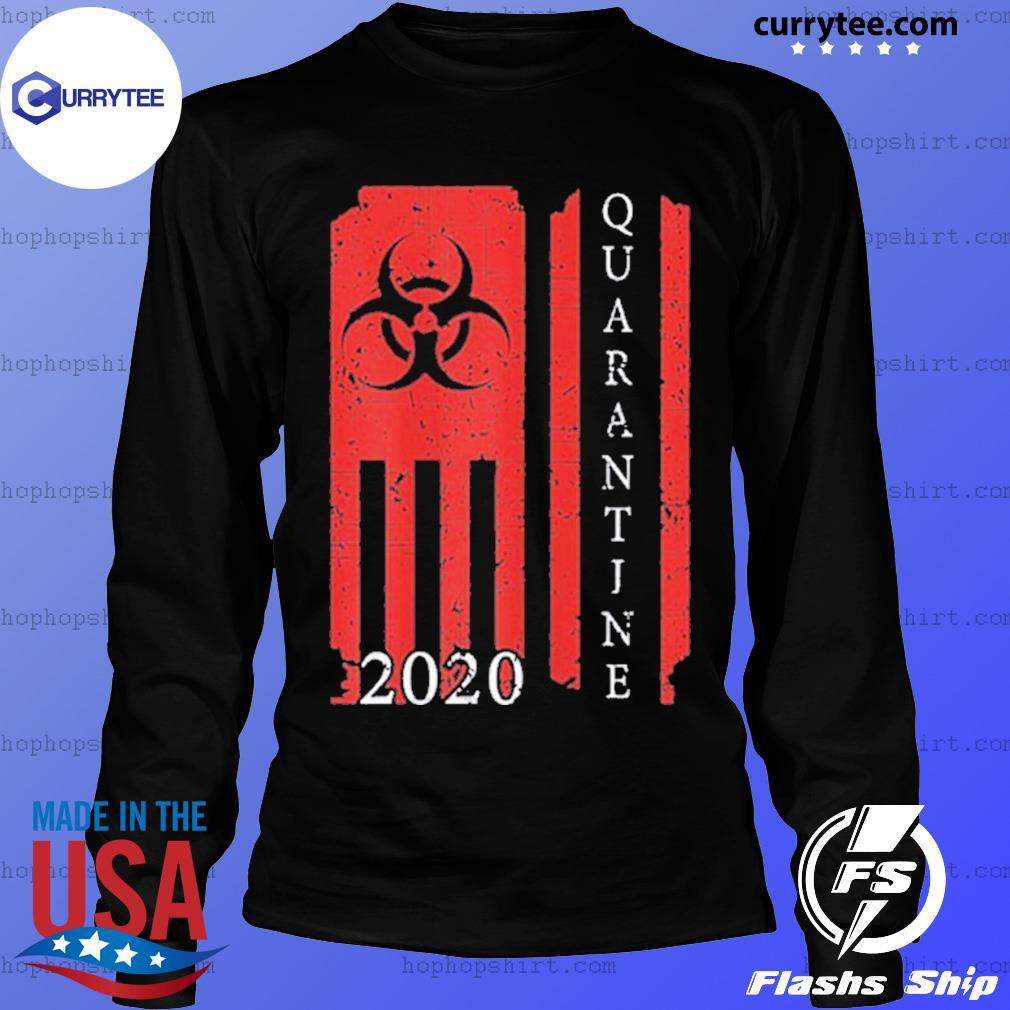 Quarantine 2020 American Flag Bio Hazard Community Awareness Shirt LongSleeve