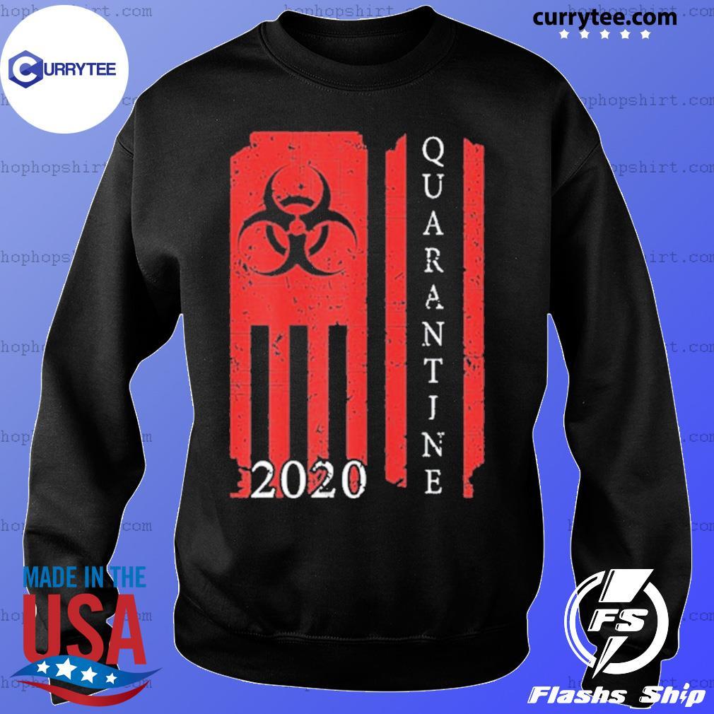 Quarantine 2020 American Flag Bio Hazard Community Awareness Shirt Sweater