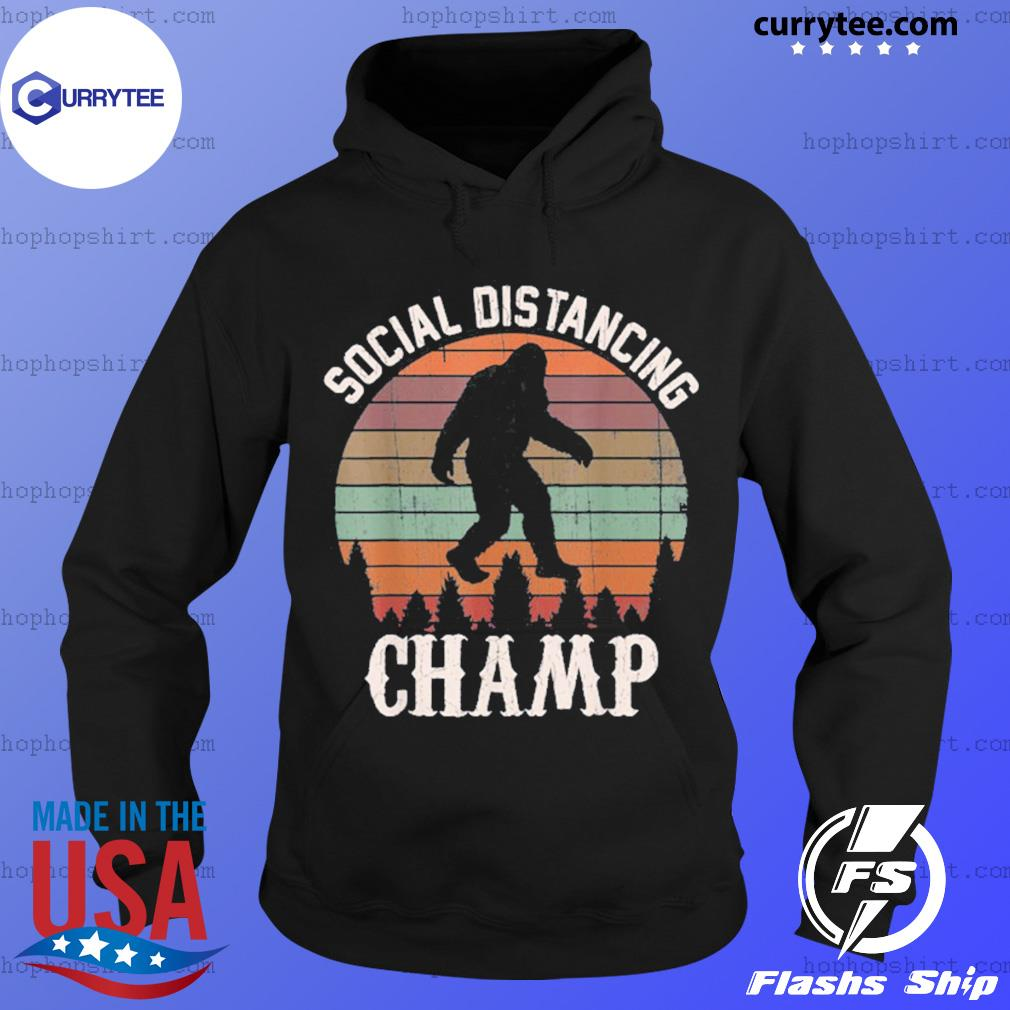 Social distancing champ Bigfoot s Hoodie