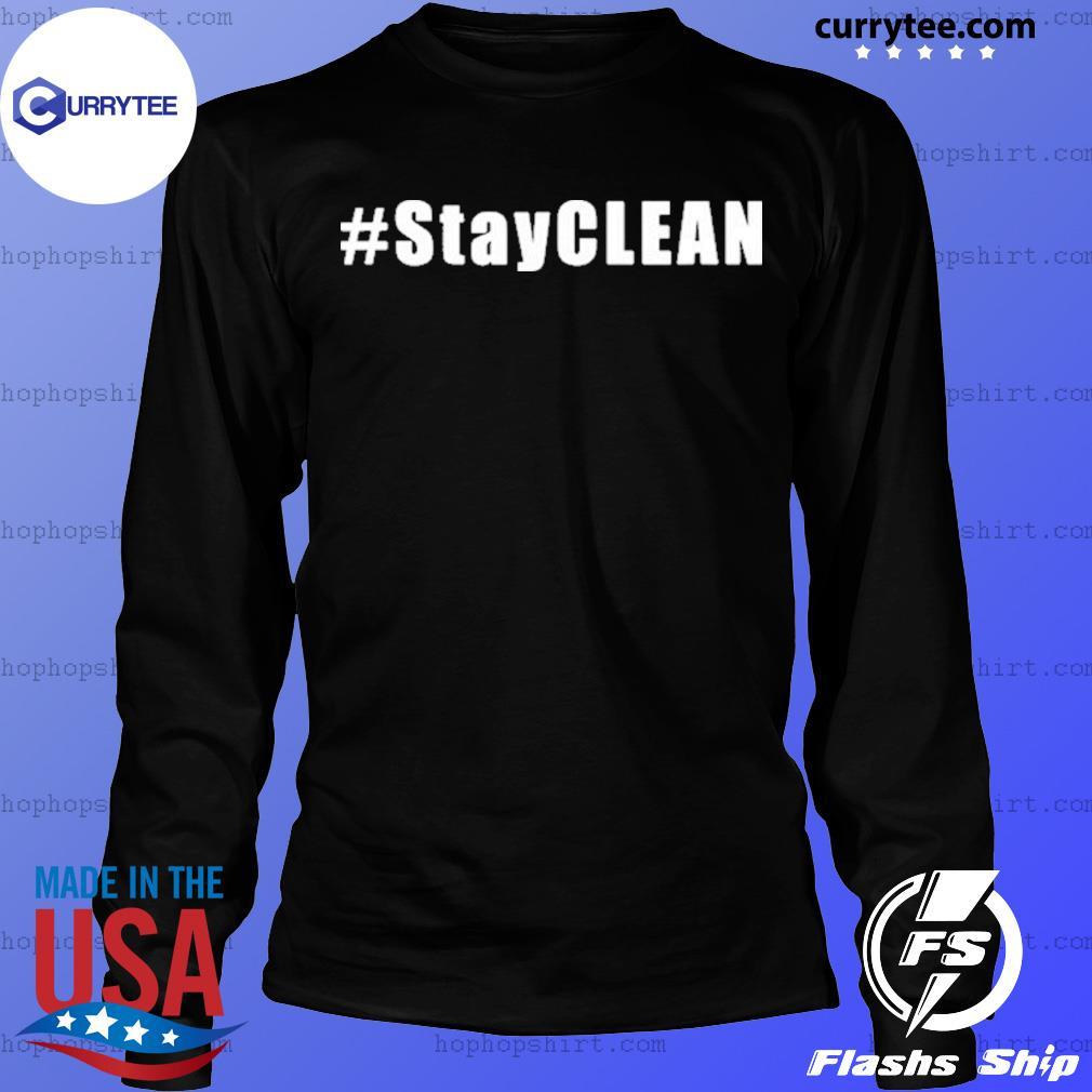 #Stayclean Shirt LongSleeve
