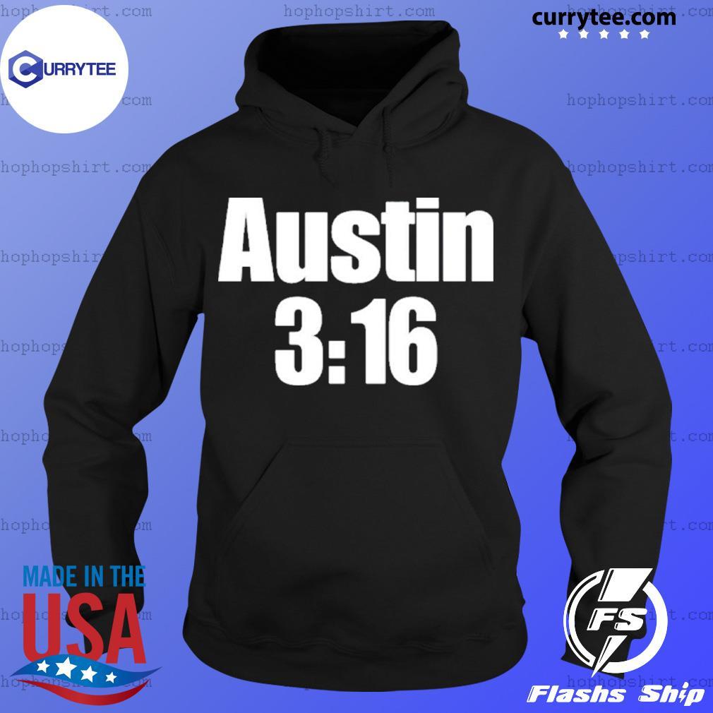 Stone Cold Steve Austin 3:16 s Hoodie