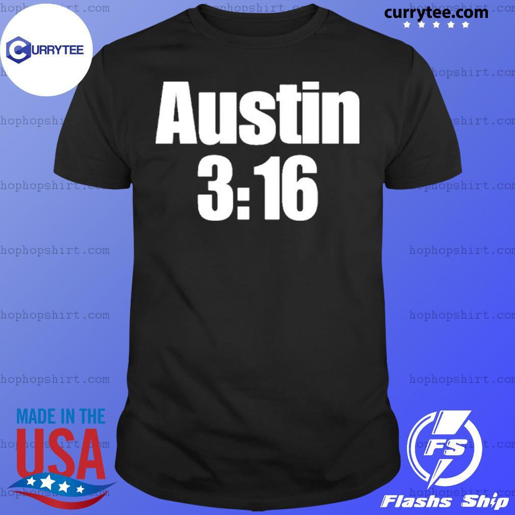 Stone Cold Steve Austin 3:16 shirt
