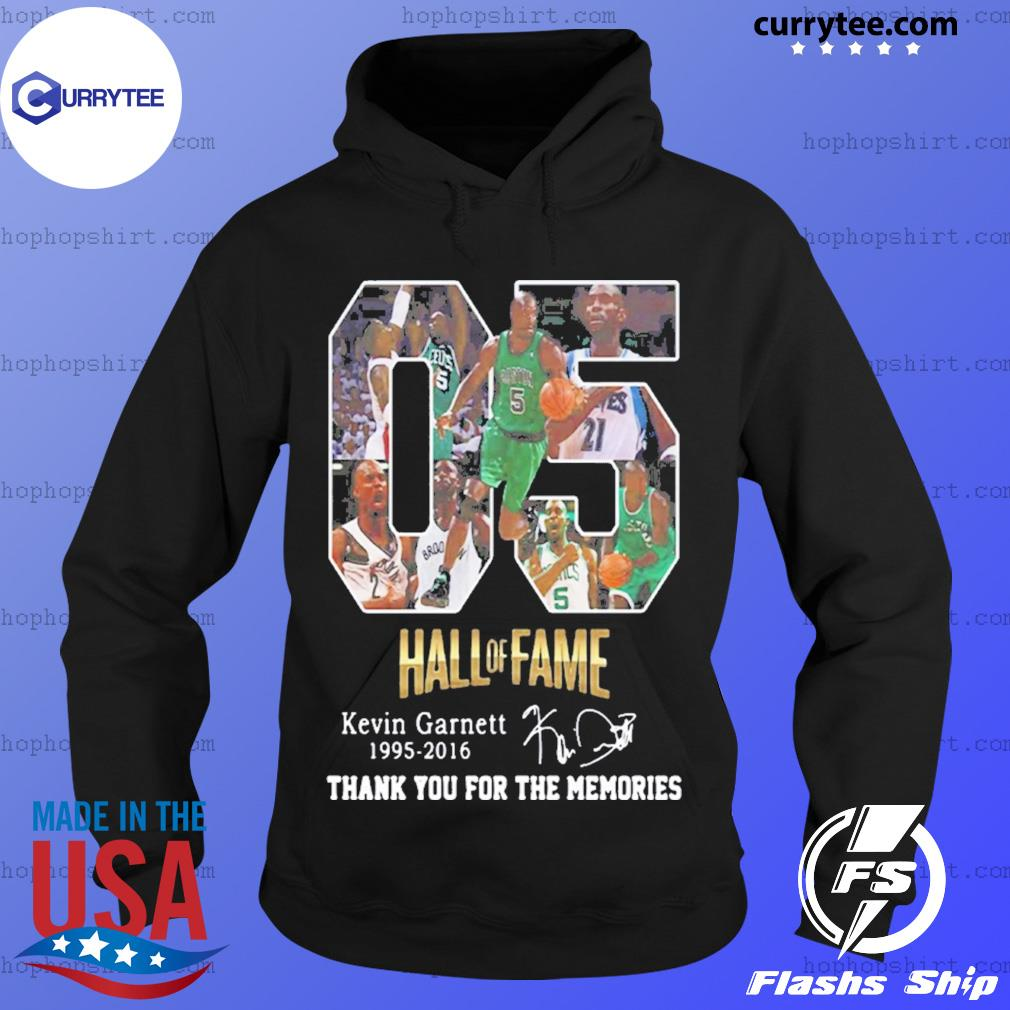 05 Hall of Fame Kevin Garnett 1995 2016 signature s Hoodie