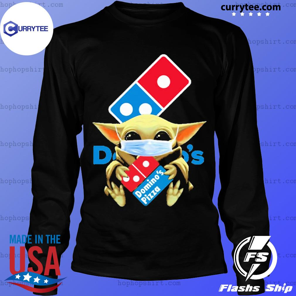 Baby Yoda face mask hug Domino's Pizza I can't stay at home s LongSleeve