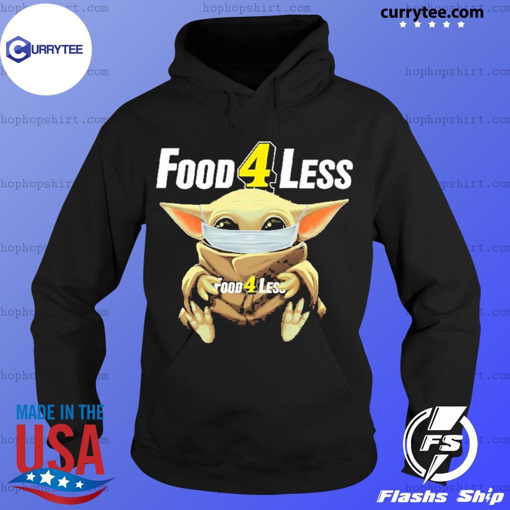 Baby Yoda face mask hug Food 4 Less s Hoodie