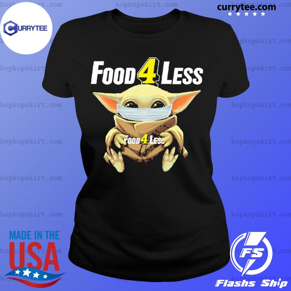 Baby Yoda face mask hug Food 4 Less s Ladies Tee