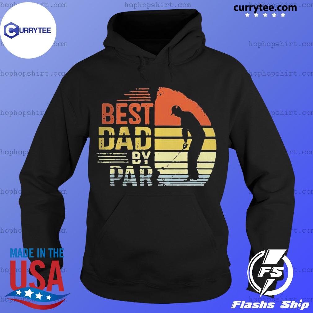 Best Dad By Par Daddy Fathers Day Golf s Hoodie