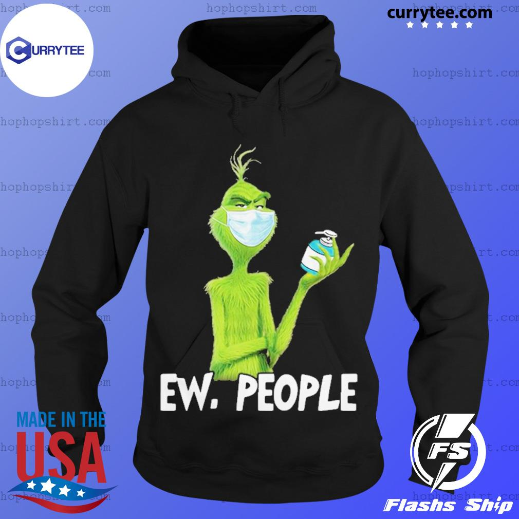 Grinch Ew People Corona 2020 Shirt Hoodie