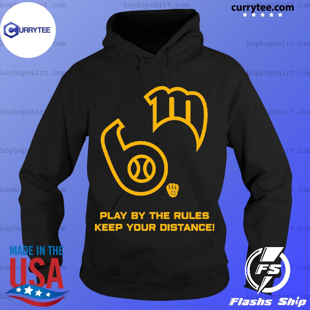 Play by the rules keep your distance s Hoodie
