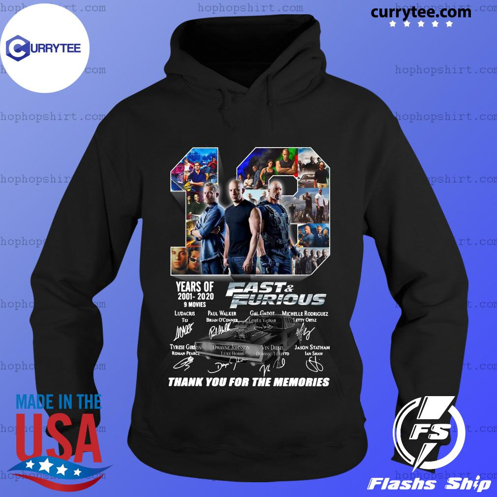 19 Year Of Fast And Furious 2001 2020 9 Movies Thank You For The Memories Signatures Shirt Hoodie