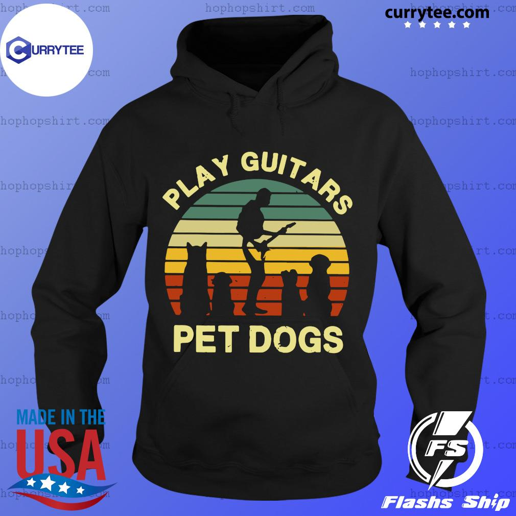 Play Guitars Pet Dogs Vintage Shirt Hoodie