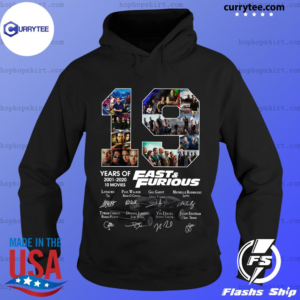 19 Years Of Fast And Furious 2001 2020 10 Movies Signatures Shirt Hoodie