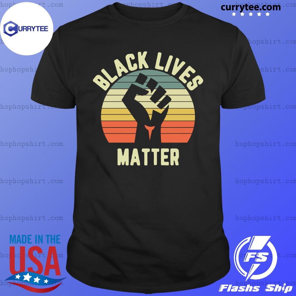 Black Lives Matter Strong Hand Vintage Retro Shirt
