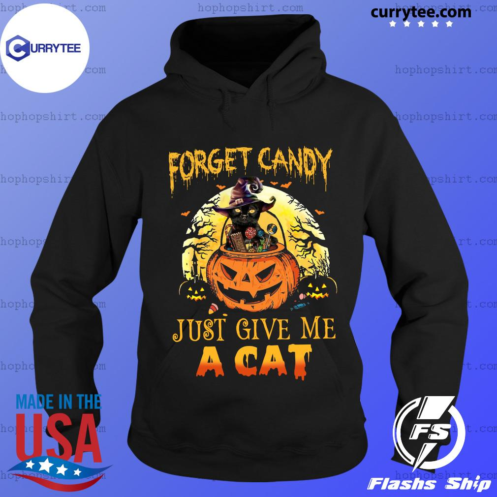 Forget Candy Just Give Me A Cat Halloween Shirt Hoodie