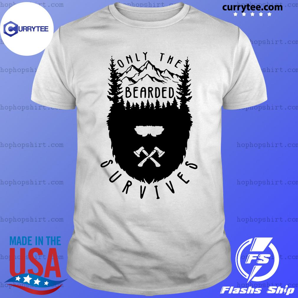 Only The Bearded Survives Shirt