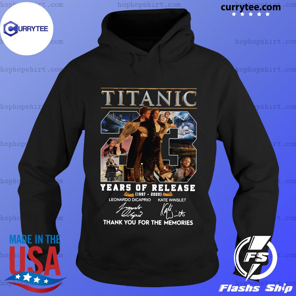 Titanic 23 Years Of Release 1997 2020 Thank You For The Memories Signatures Shirt Hoodie