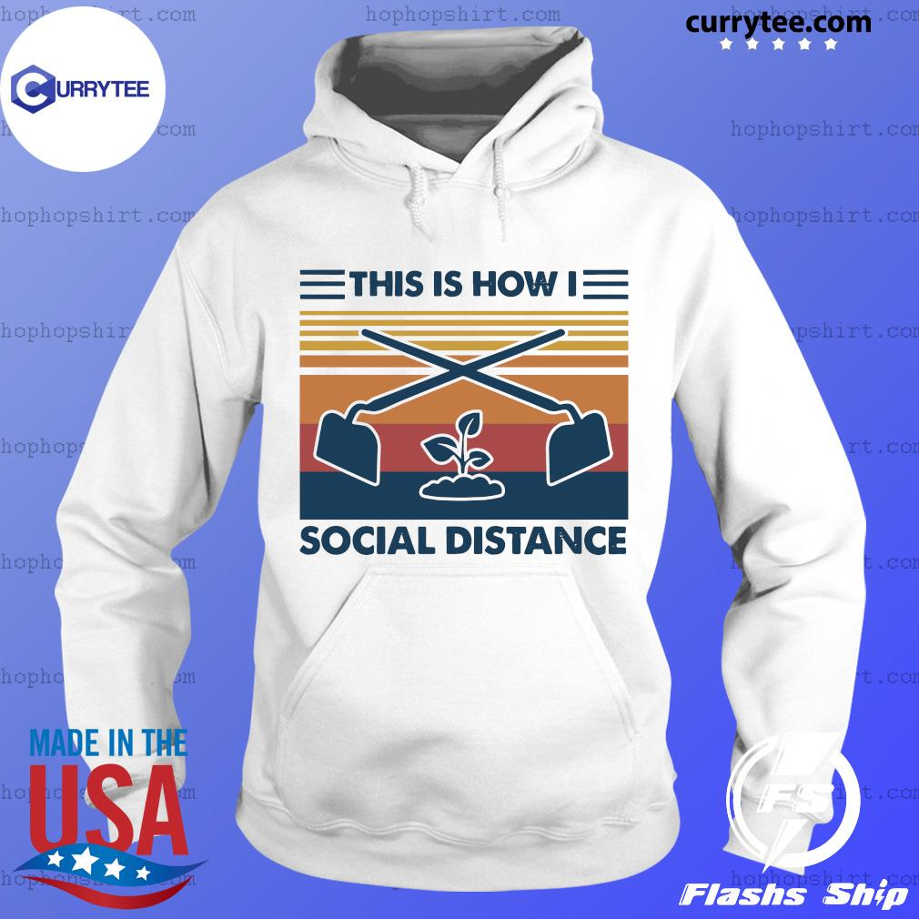This Is How I Social Distance Vintage Retro Shirt Hoodie
