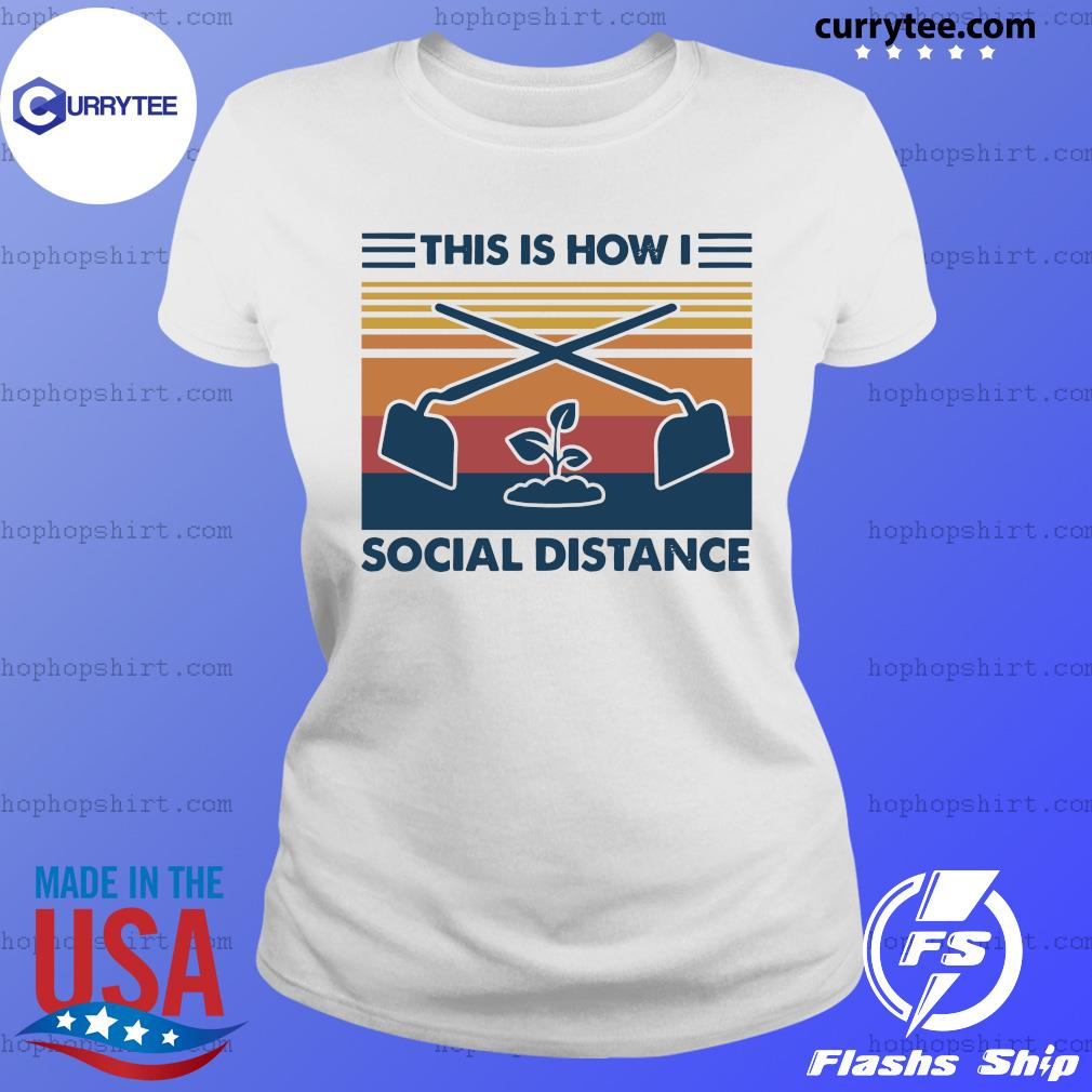 This Is How I Social Distance Vintage Retro Shirt Ladies Tee