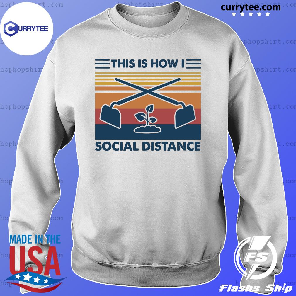 This Is How I Social Distance Vintage Retro Shirt Sweater